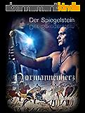 Der Spiegelstein - Normannenherz: Eine Zeitreise-Romance (German Edition)
