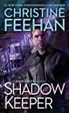 Shadow Keeper (A Shadow Riders Novel Book 3)