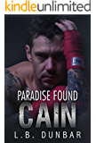 Paradise Found: Cain (Paradise Stories Book 2)