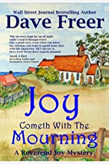 Joy Cometh With The Mourning: A Reverend Joy Mystery Kindle Edition