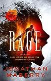 Rage: A Joe Ledger and Rogue Team International Novel (Rogue Team International Series (1))