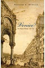 Venice: The Hinge of Europe, 1081-1797 (Midway Reprint) Kindle Edition