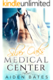 Silver Oaks Medical Center: An Mpreg Romance Bundle