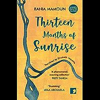 Thirteen Months of Sunrise (English Edition)