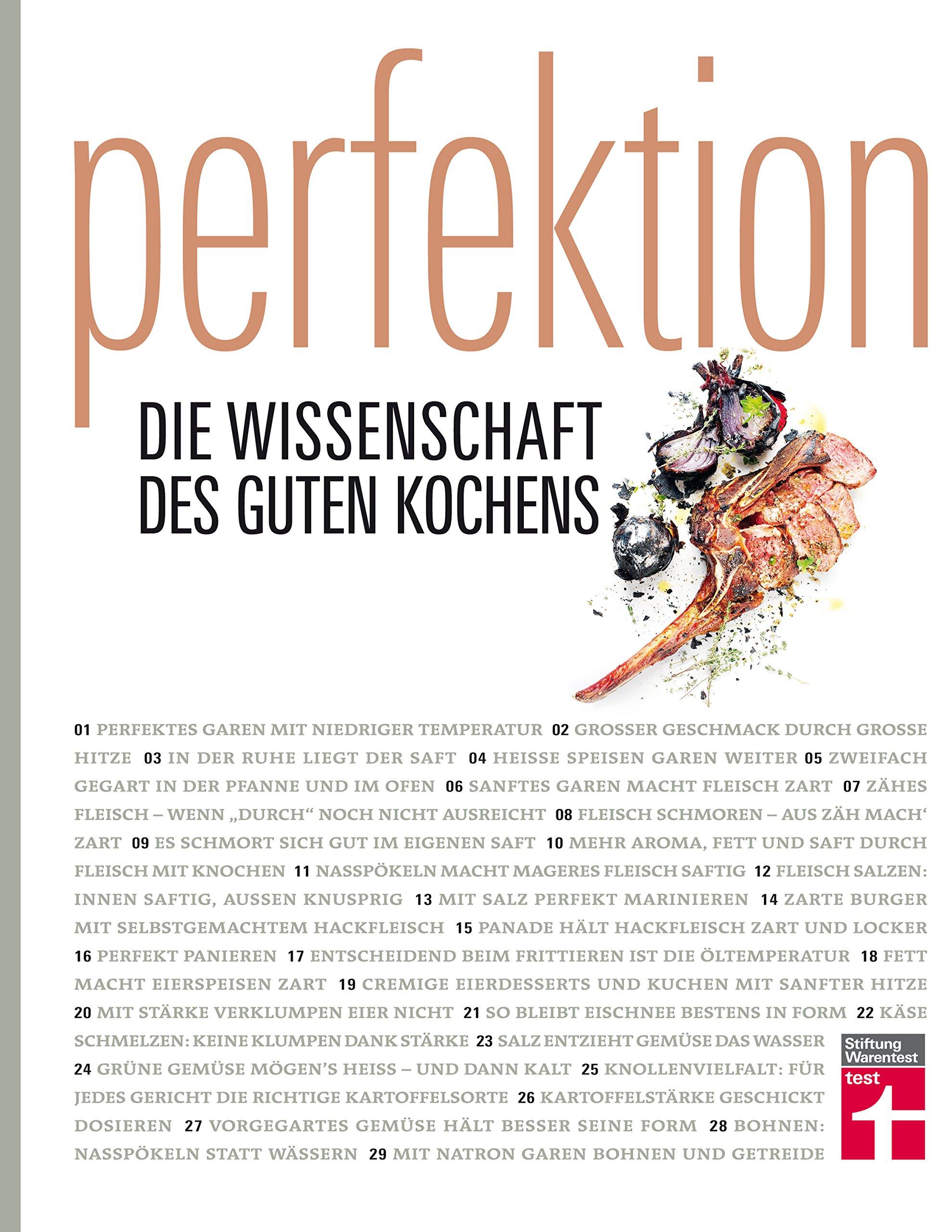 Perfektion – Gesamtausgabe: Die Wissenschaft des guten Kochens I Genuss trifft Wissenschaft I Von Stiftung Warentest