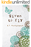 Given to Fly