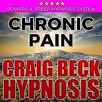 Chronic Pain: Craig Beck Hypnosis