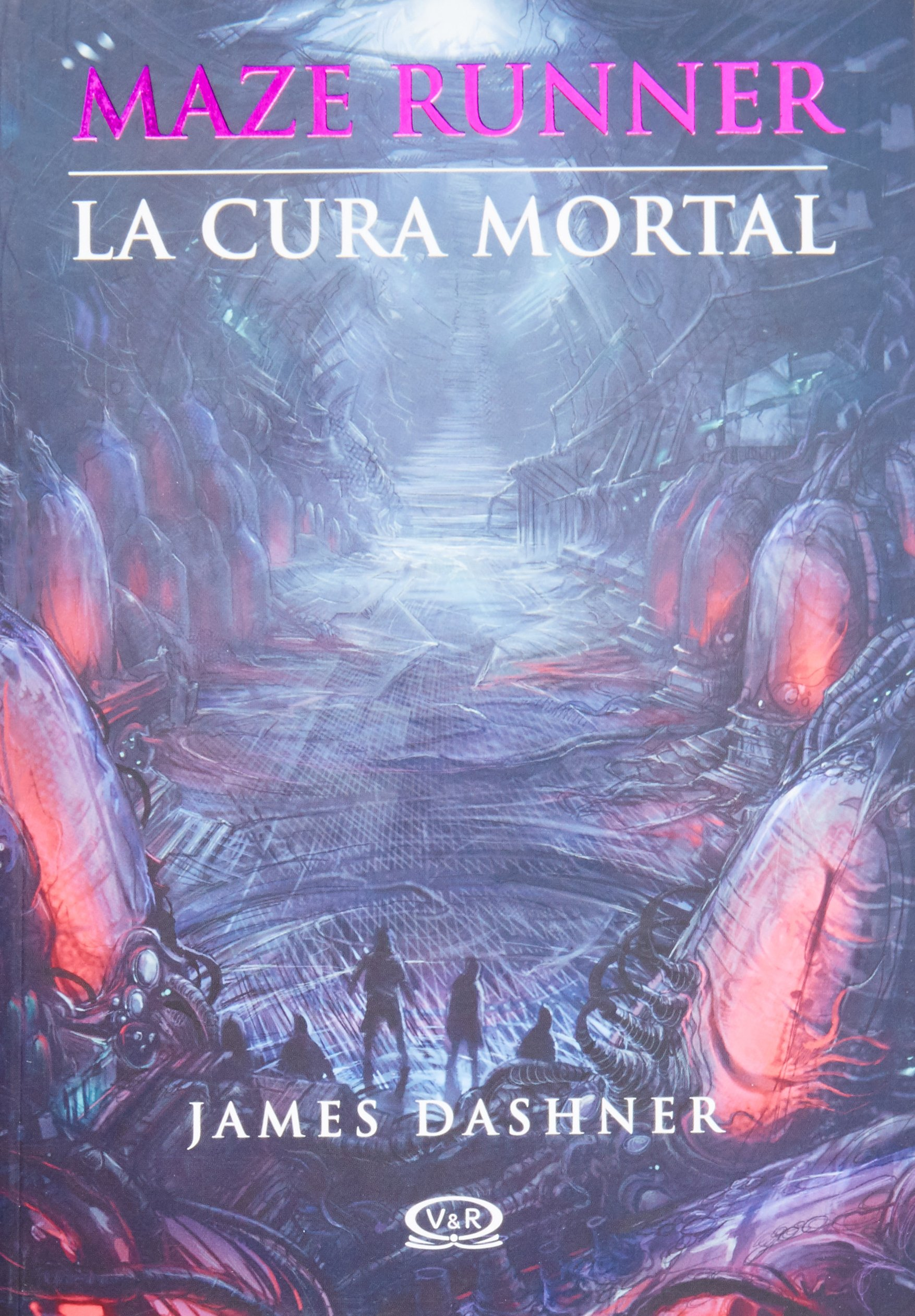 La Cura Mortal = The Death Cure (Maze Runner, Band 3): Amazon.de: James  Dashner: Fremdsprachige Bücher