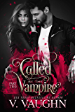 Called by the Vampire - Part 2