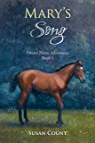 Mary's Song (Dream Horse Adventures Book 1)
