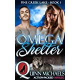 Omega Shelter (Pine Creek Lake Den (Alpha Omega M/M Gay Mpreg Romance) Book 1)