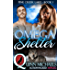 MPREG | Omega Shelter (Pine Creek Lake Den (Alpha Omega M/M Gay Mpreg Romance) Book 1)