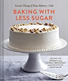 Baking with Less Sugar: Recipes for Desserts