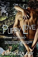 Puppy Love: A Romantic Comedy (Steamy Interludes Book 4) Kindle Edition