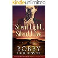 Silent Light, Silent Love: Western Prairie Brides (Western Prairie Brides  Book 2)