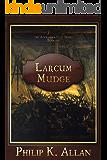 Larcum Mudge (Alexander Clay Series Book 8)