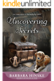 Uncovering Secrets: The Third Novel in the Rosemont Series