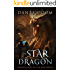 The Star Dragon: A Fantasy LitRPG (Dragon Kings of the New World Book 1)