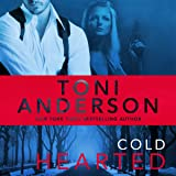 Cold Hearted: Cold Justice, Book 6