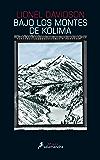 Bajo los montes de Kolima (Salamandra Black) (Spanish Edition)
