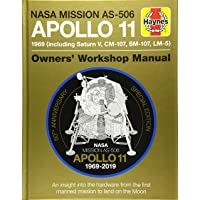 Forty, S: Apollo 11 50th Anniversary Edition: An insight into the hardware from the first manned mission to land on the…