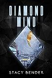 Diamond Mind: Book Three of the Sav'ine