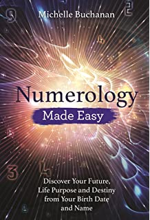 Numerology: A Complete Guide to Understanding and Using Your Numbers