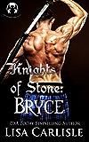Knights of Stone: Bryce (gargoyle shifter romance) (Highland Gargoyles Book 3)
