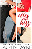 After the Kiss: A Sex, Love & Stiletto Novel (Sex, Love, & Stiletto Series Book 1) (English Edition)