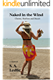 Naked in the Wind: Chemo, hairloss and deceit