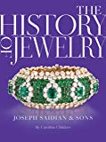 The History of Jewelry: Joseph Saidian and Sons: A History of Jewelry