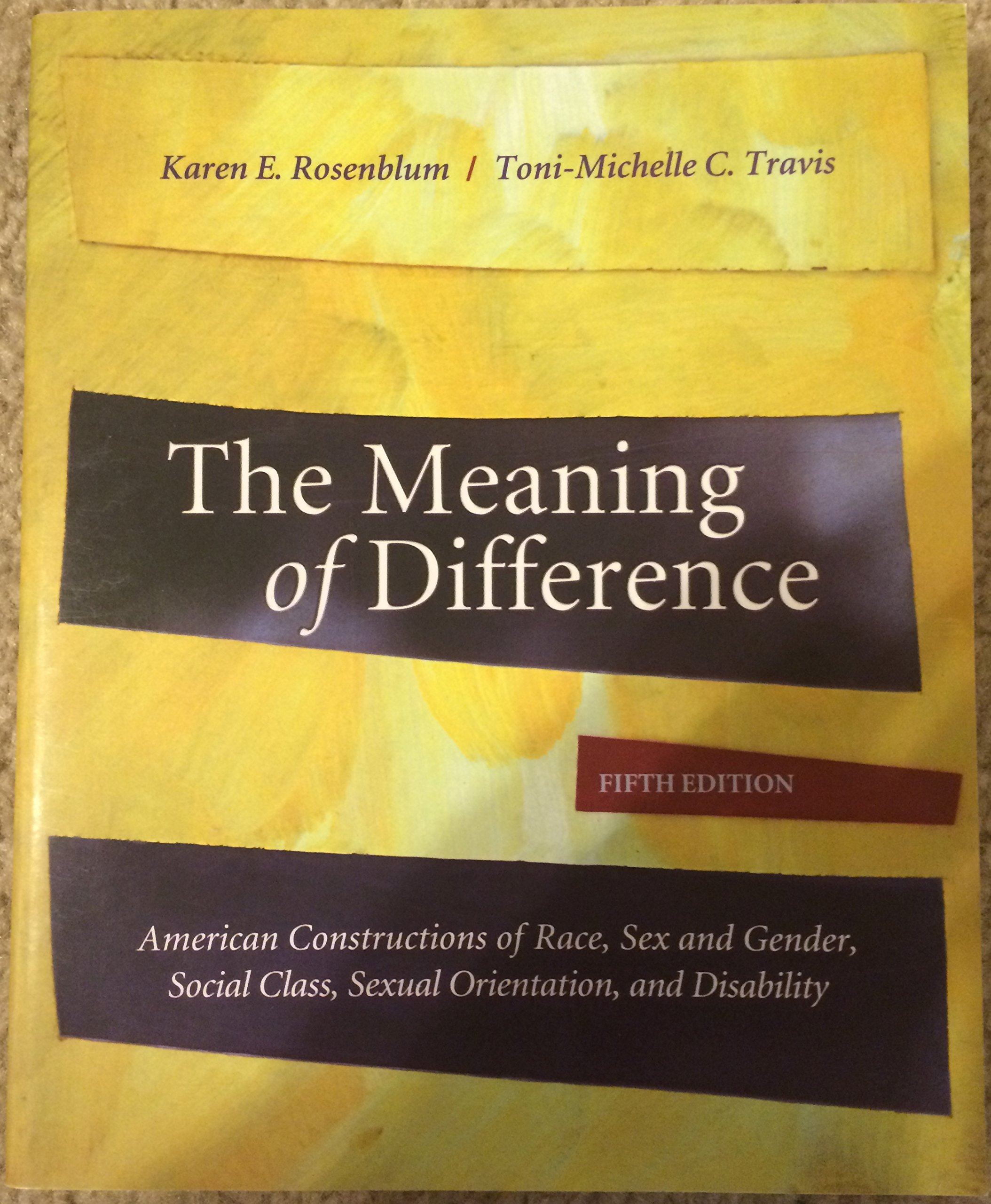 Download The Meaning of Difference: American Constructions of Race, Sex and Gender, Social Class, Sexual Orientation, and Disability 5th (fifth) edition PDF