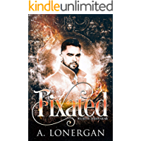 Fixated (Witches of Jackson Square Book 2)