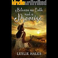 Between an Oath and a Promise: An Inspirational Romance Book