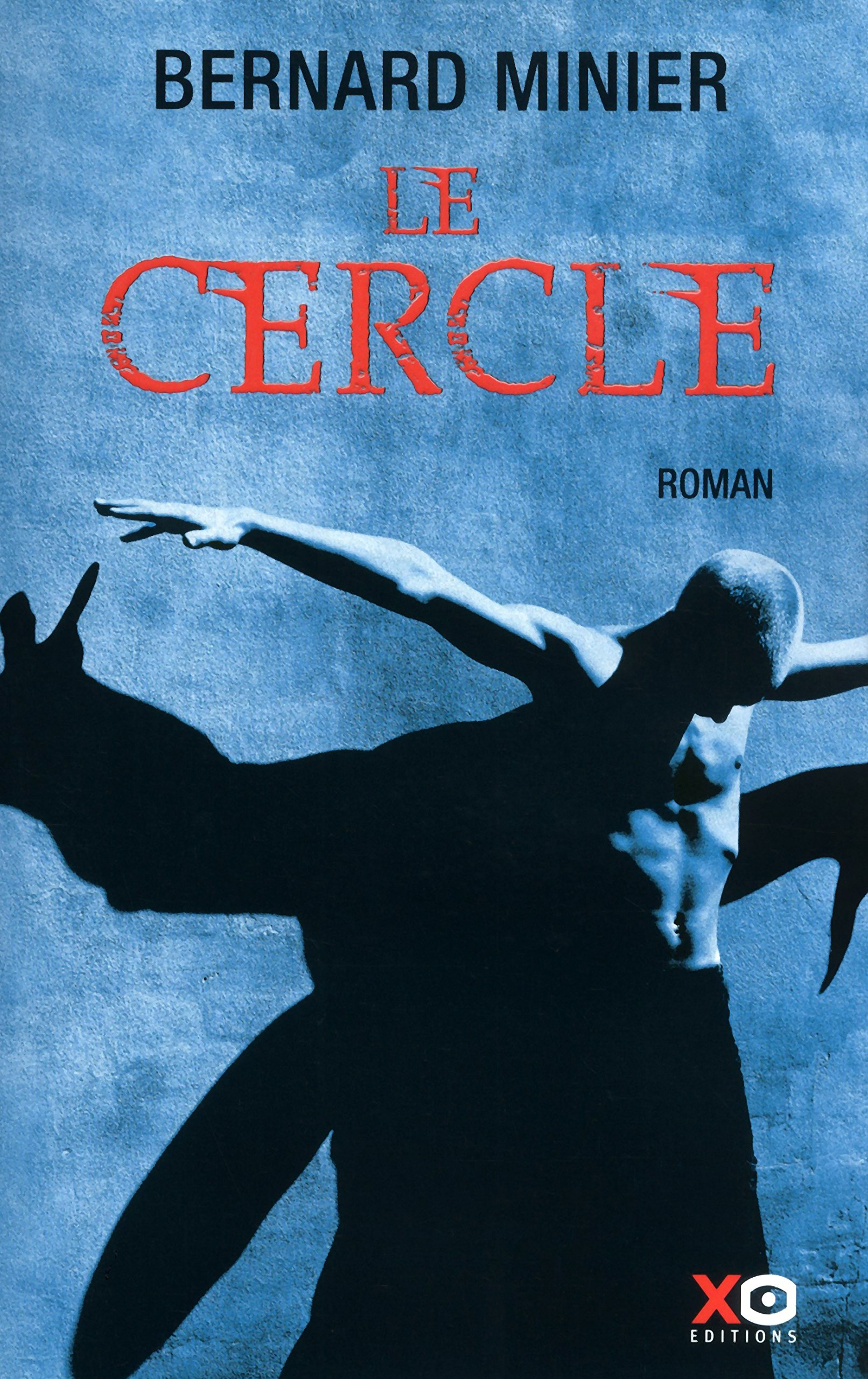 Le Cercle Bernard Minier 9782845635562 Amazon Com Books