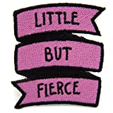 Ectogasm Little But Fierce Quote Iron On