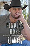 Finding Hope (A Chance and a Hope Book 2)