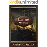 Larcum Mudge (Alexander Clay Series Book 8)