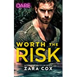 Worth the Risk: A Sexy Billionaire Romance (The Mortimers: Wealthy & Wicked Book 1)