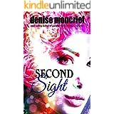 Second Sight (Prescience Series Book 1)