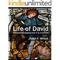 Life of David: Discipleship Lessons from 1 and 2 Samuel (JesusWalk Bible Study Series)