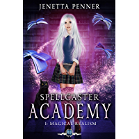 Spellcaster Academy: Magical Realism, Episode 1