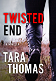 Twisted End: A Novella of Romantic Suspense (Sons of Broad)
