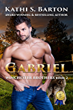 Gabriel: Winchester Brothers—Erotic Paranormal Wolf Shifter Romance (Winchester Brothers` Book 2)