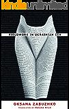 Fieldwork in Ukrainian Sex