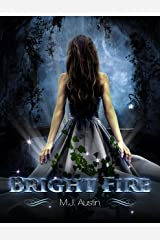 Bright Fire (Bright Fire Series Book 1)