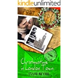 Christmastime in London Town (Passport to Romance)