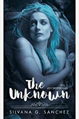 The Unknown: A Collection of Thirty-One Creepy Poems Kindle Edition