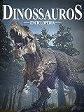 Dinossauros Enciclopédia 01