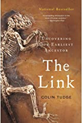 The Link: Uncovering Our Earliest Ancestor Kindle Edition